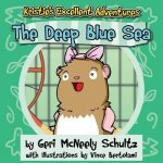 Kristie's Excellent Adventures: The Deep Blue Sea