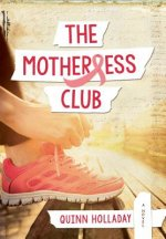 The Motherless Club