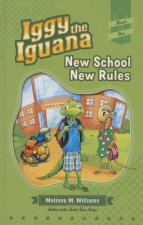 Iggy the Iguana: New School New Rules
