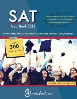 SAT Prep Book 2016 by Accepted, Inc: SAT Test Prep Study Guide and Practice Questions