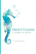 Pirene's Fountain Volume 8, Issue 16