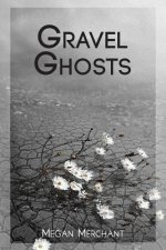 Gravel Ghosts