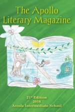 The Apollo Literary Magazine: 21st Edition