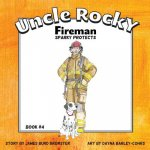Uncle Rocky, Fireman #4 Sparky Protects