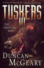 Tuskers III: The Omnivore Wars