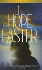 The Hope of Easter Event Kit: A Complete Easter Celebration Service for Your Church