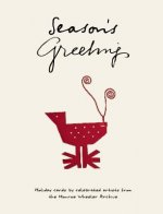Season's Greetings: Holiday Cards by Celebrated Artists from the Monroe Wheeler Archive