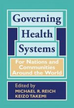 Governing Health Systems: For Nations and Communities Around the World