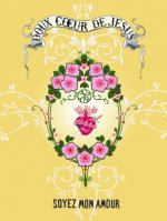 Doux Coeur de Jesus - Greeting Cards, Pkg of 6: Greeting: Soyez Mon Amour (Blank Inside)