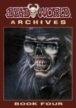 Deadworld Archives: Book Four