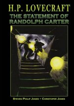 H.P. Lovecraft: The Statement of Randolph Carter