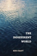 The Indifferent World