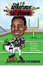 The Adventures of Lil' Stevie Book 2