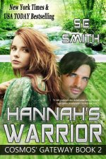 Hannah's Warrior: Cosmos' Gateway