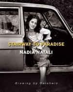 Stairway to Paradise: Growing Up Gershwin