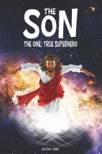 The Son: The One, True Superhero