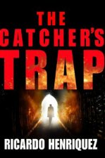 The Catcher's Trap
