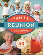 The Great American Family Reunion Cookbook