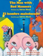 The Man with Bad Manners - El hombre maleducado