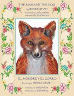 The Man and the Fox -- El hombre y el zorro
