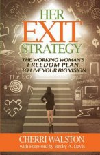 Her Exit Strategy