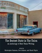 The Beatest State in the Union: An Anthology of Beat Texas Writing