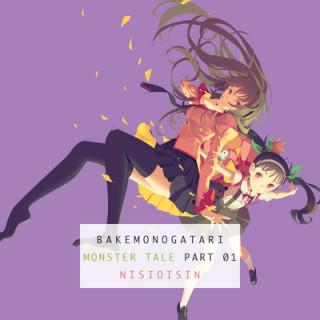 Bakemonogatari, Part 1