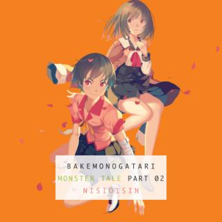 Bakemonogatari, Part 2