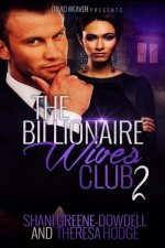 The Billionaire Wives Club 2: A Bwwm Romance