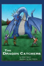 The Dragon Catchers