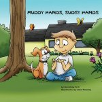 Muddy Hands, Sudsy Hands