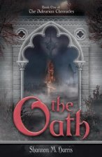 The Adearian Chronicles - Book One - The Oath