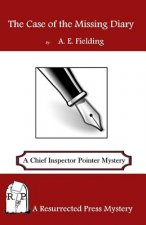The Case of the Missing Diary: A Chief Inspector Pointer Mystery