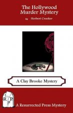 The Hollywood Murder Mystery: A Clay Brooke Mystery