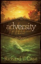 Adversity: But There's Hope Ahead