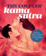 The Couples Kama Sutra: The Intimate Guide to Great Sexual Relationships