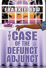 The Case of the Defunct Adjunct
