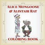 Alice Mongoose and Alistair Rat Coloring Book