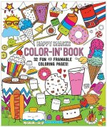 Happy Snacks Color-In Book: 32 Fun and Framable Coloring Pages