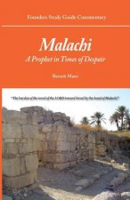 Founders Study Guide Commentary: Malachi