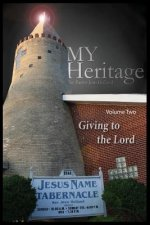 My Heritage: Giving to the Lord