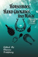 Horseshoes, Hand Grenades, and Magic: Where Close Counts