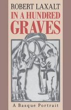 In a Hundred Graves: A Basque Portrait