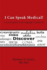 I Can Speak Medical!