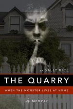 The Quarry: When the Monster Lives at Home