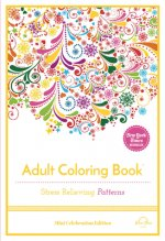 Stress Relieving Patterns: Adult Coloring Book, Mini Edition