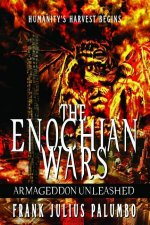 The Enochian Wars: Armageddon Unleashed