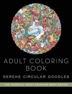 Adult Coloring Book: Serene Doodle Worlds: Adult Coloring Book