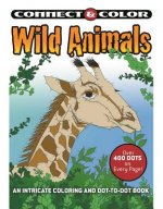 Connect and Color: Wild Animals: An Intricate Coloring and Dot-To-Dot Book