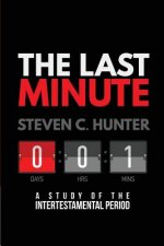 The Last Minutes: A Study of the Intertestamental Period